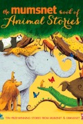 Mumsnet Book of Animal Stories
