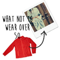what not to wear if youre over 50